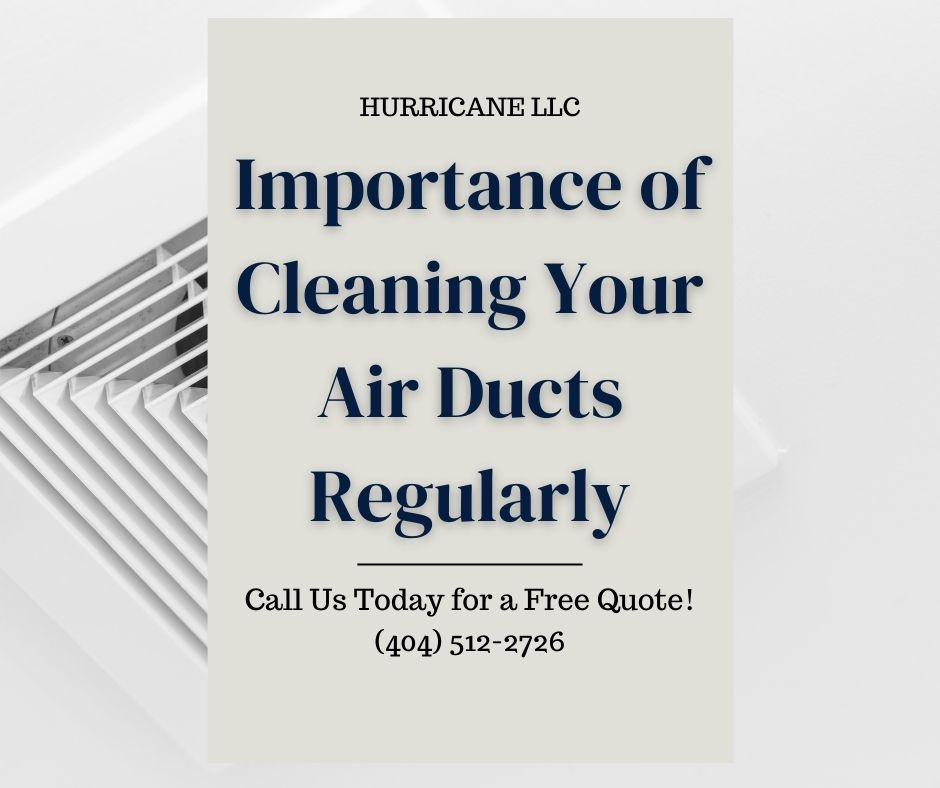 Importance of Cleaning Your Air Ducts Regularly