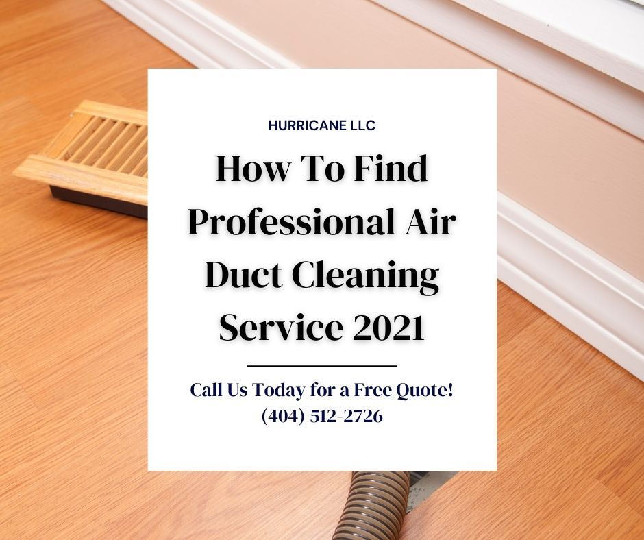 How To Find Professional Air Duct Cleaning Service 2021